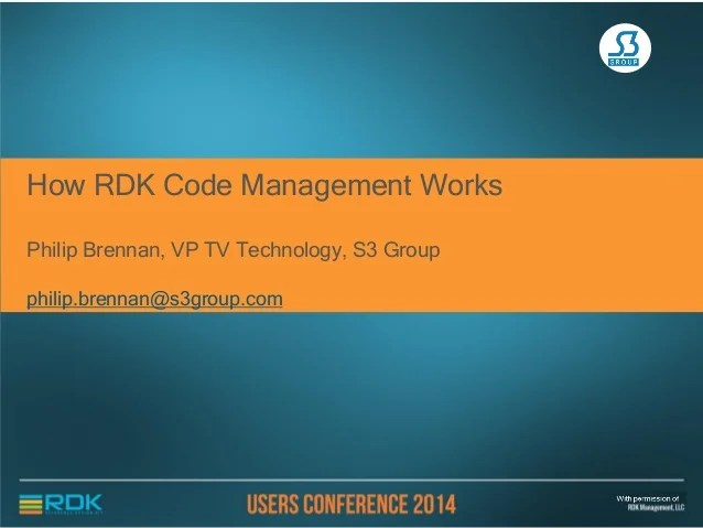 S3 Group on Code Management - RDK Users Conference 2014