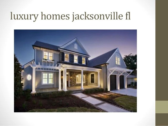 Services of luxury homes jacksonville fl ppt20th