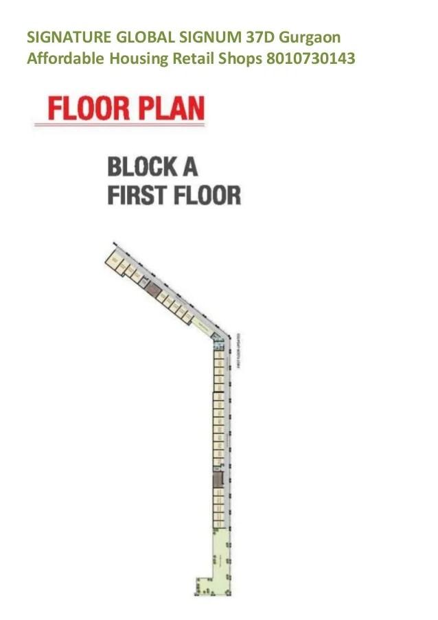 SIGNATURE GLOBAL SIGNUM 37D Gurgaon Affordable Housing Retail Shops 8010730143
