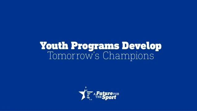 Youth Programs Develop Tomorrow's Champions.