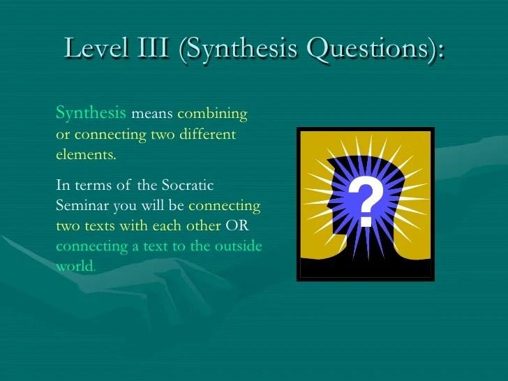 Socratic Seminar Questions Level One