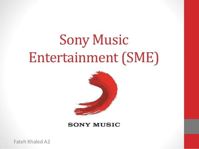 Sony music entertainment (sme)