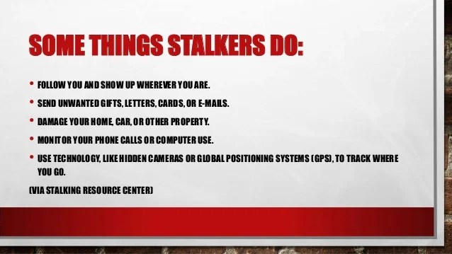 Stalking - How to Protect Yourself and Loved Ones