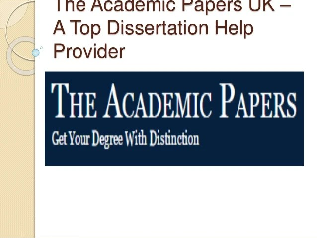 The Academic Papers UK – Top Dissertation Help Provider