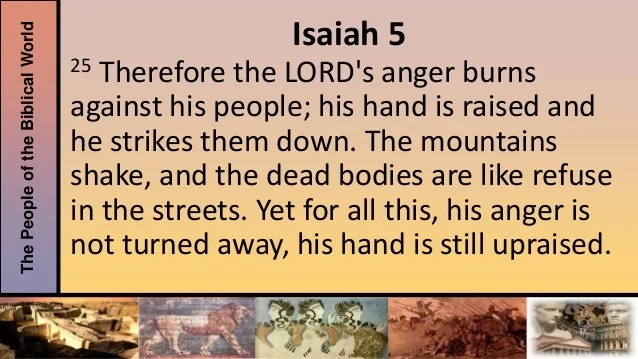 Image result for Isaiah 5:25