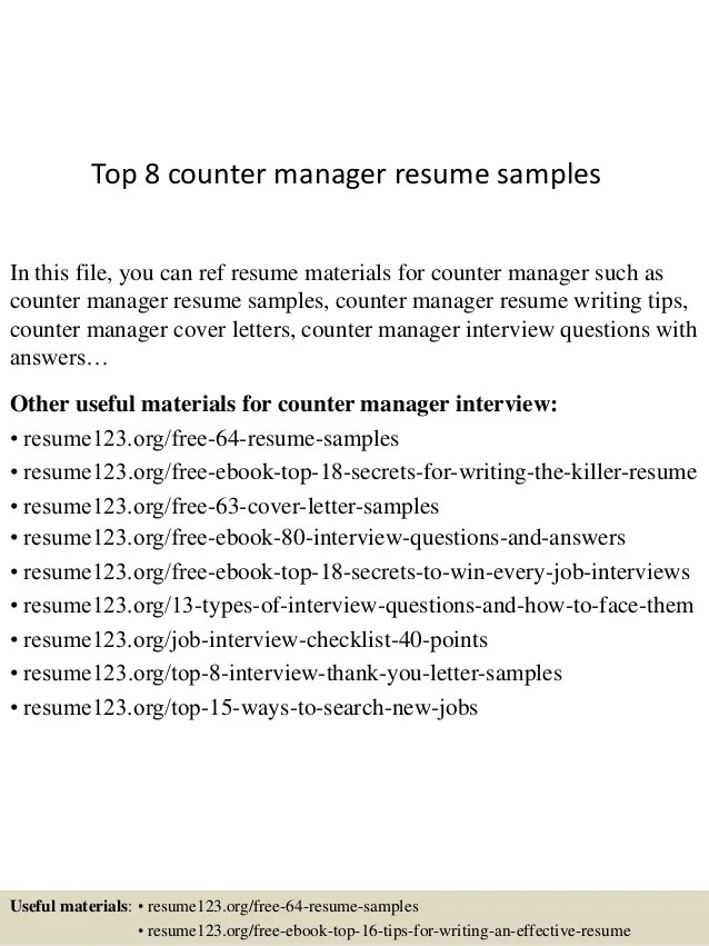Top 8 Counter Manager Resume Samples