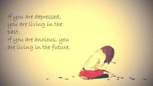 Are Are Are If Are You You Anxious You You If Living Living Depressed Future T
