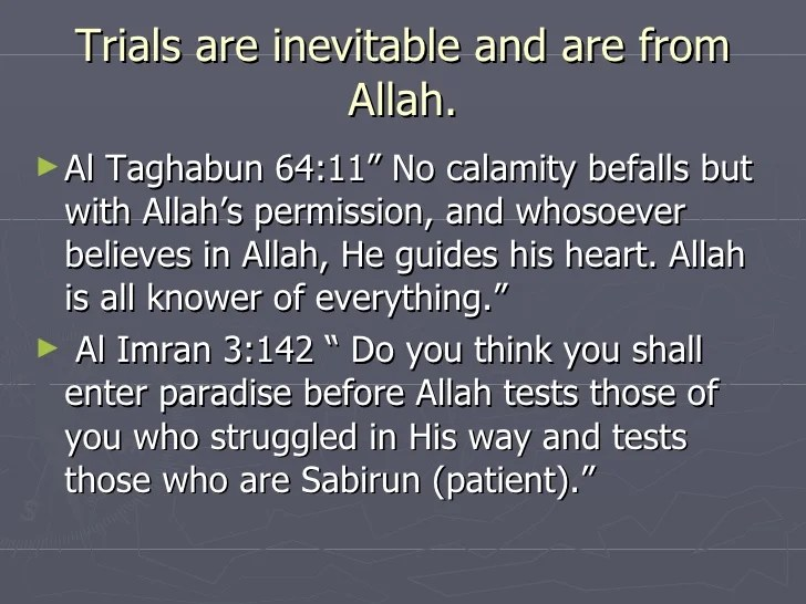 He Who Loves Allah Tests Trails