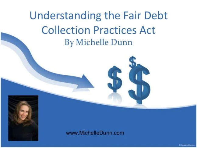 Fair Debt Collections Practices Act Summary (slidesharecdn.com)