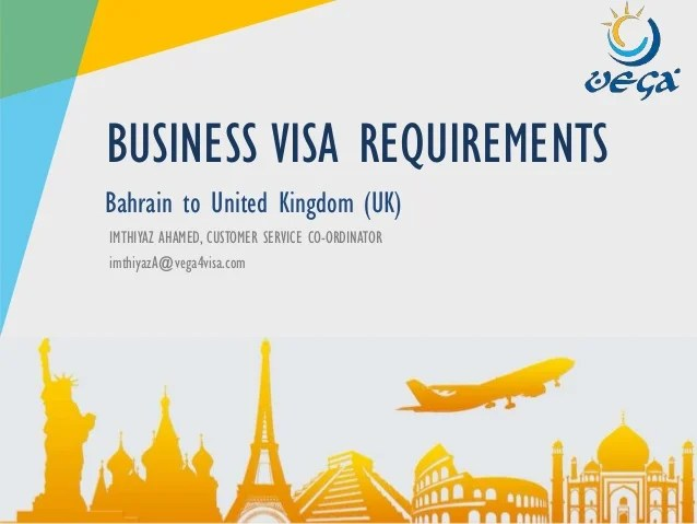 VISA REQUIREMENTS - Bahrain to United Kingdom (UK) - Business