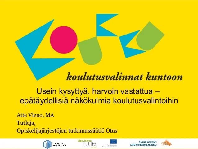 Opiskelijatutkimuksen päivä 2013: Vieno otus070313