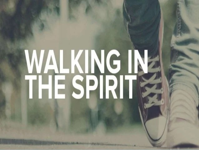 Image result for picture Walking in the Spirit Bible