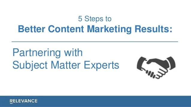 5 Steps to Better Content Marketing Results: Partnering ...