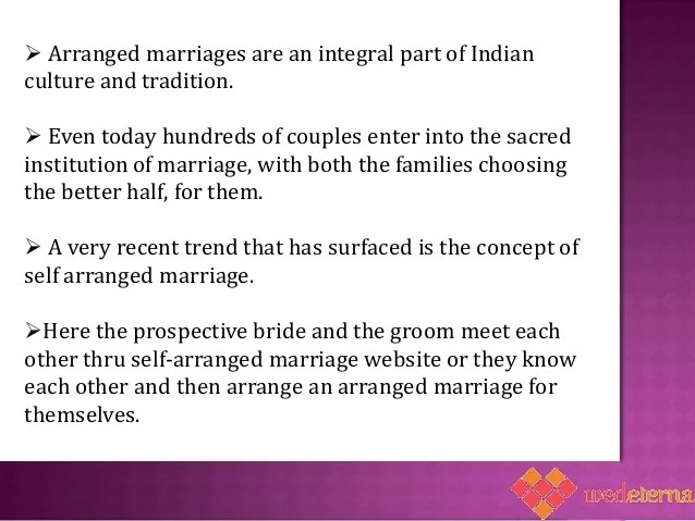pre arranged marriages Despite the growth of social networking sites and online matrimonial sites, a  majority of indians still swear by the traditional arranged marriage,.