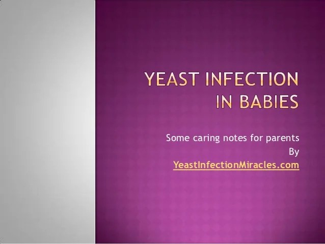 Girl Infection Baby Yeast Treatment