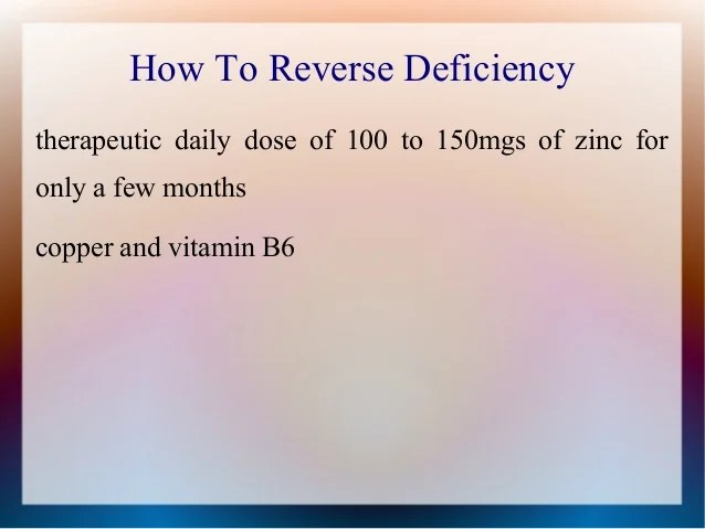Zinc Deficiency Causes Treatment And Prevention