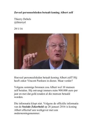 Zoveel personeelsleden betaalt koning Albert zelf Thierry Debels @thierryd 29/1/16 Hoeveel personeelsleden betaalt koning ...