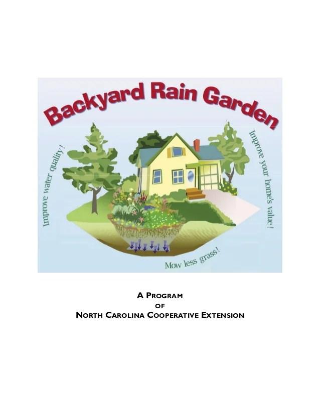 rain garden plants south carolina North Carolina Backyard Rain Garden