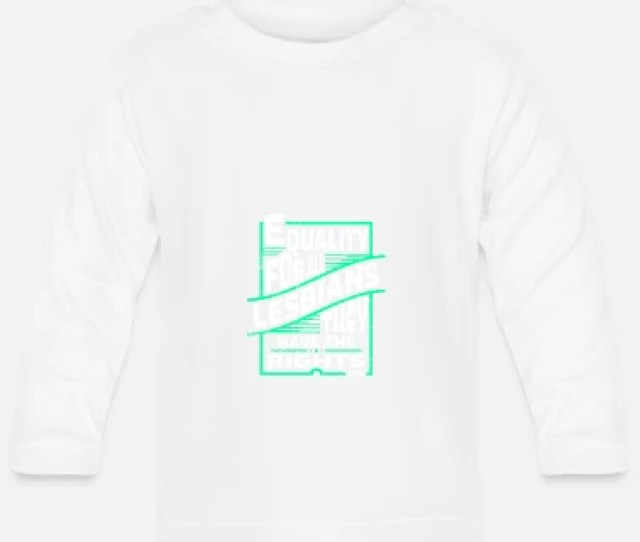 Lesbian Lesbian Baby Longsleeve Shirt