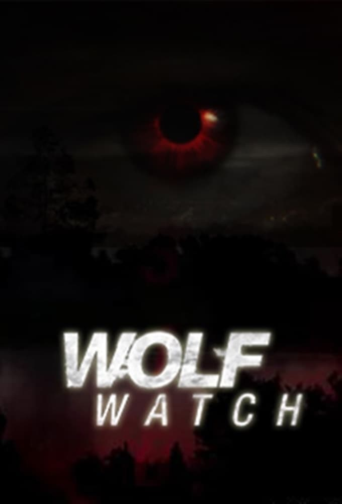 Wolf Watch series tv complet