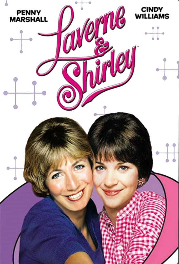 Laverne & Shirley series tv complet