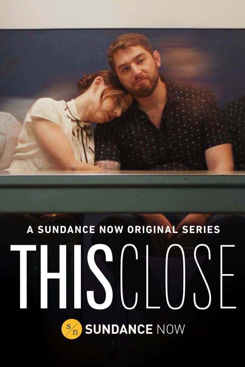 This Close series tv complet