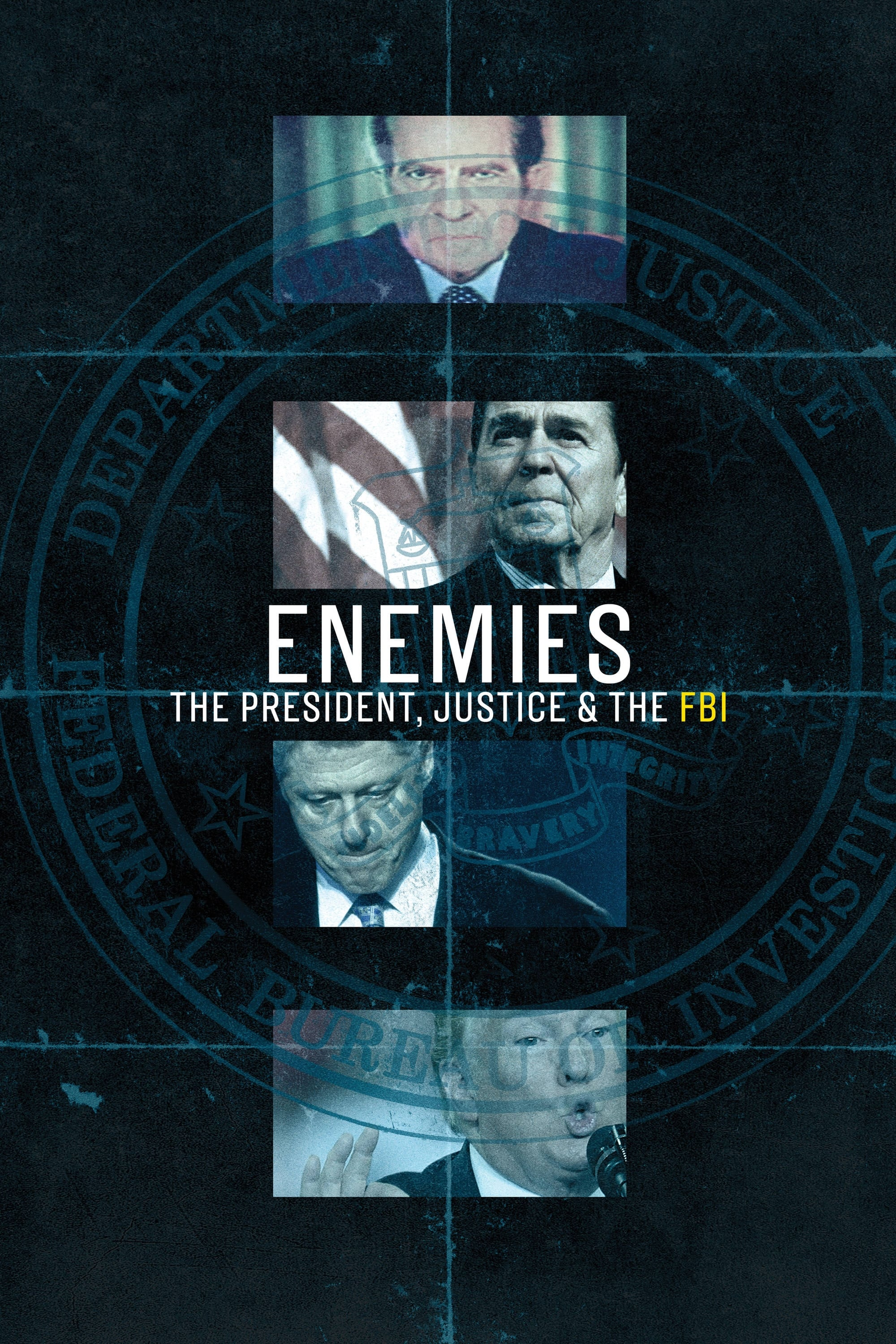 Enemies: The President, Justice & the FBI series tv complet
