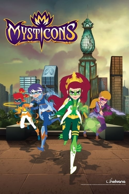 Mysticons series tv complet