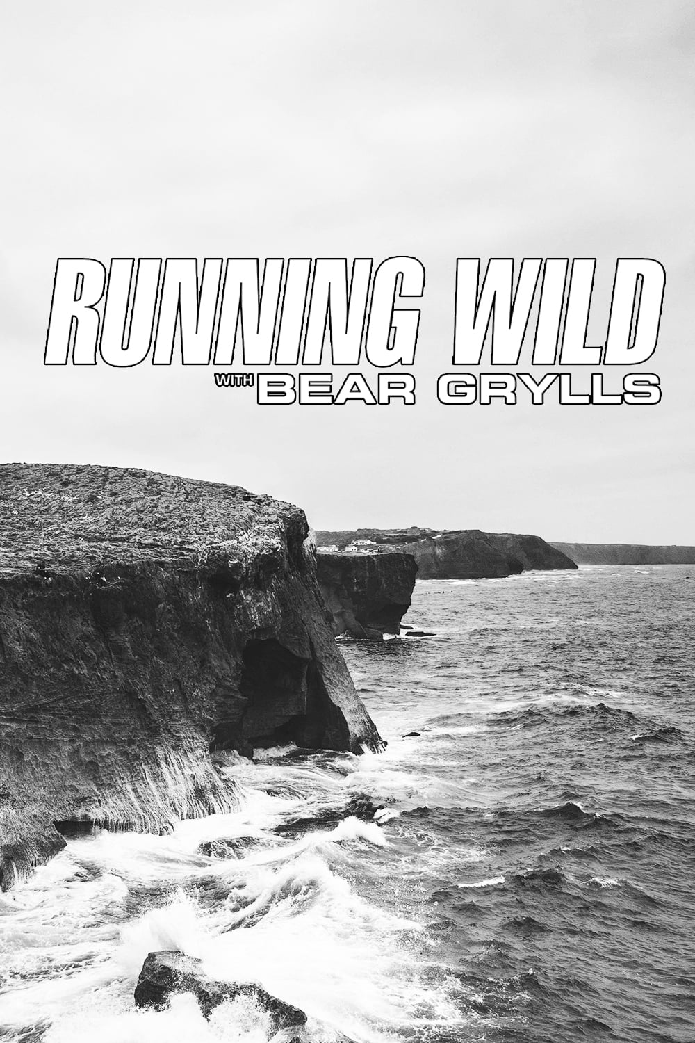 Running Wild with Bear Grylls series tv complet