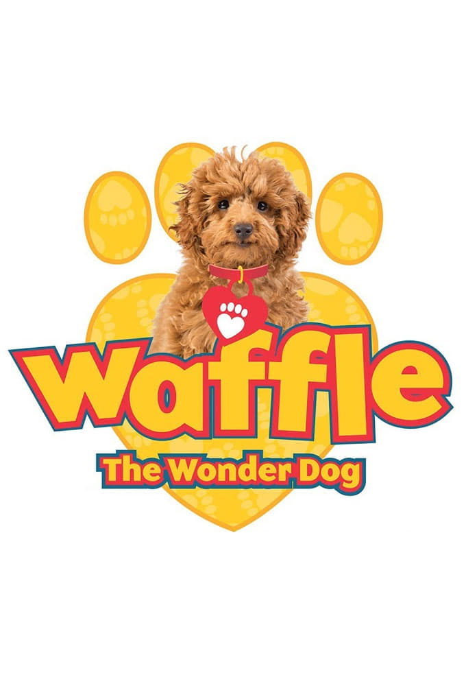 Waffle the Wonder Dog series tv complet