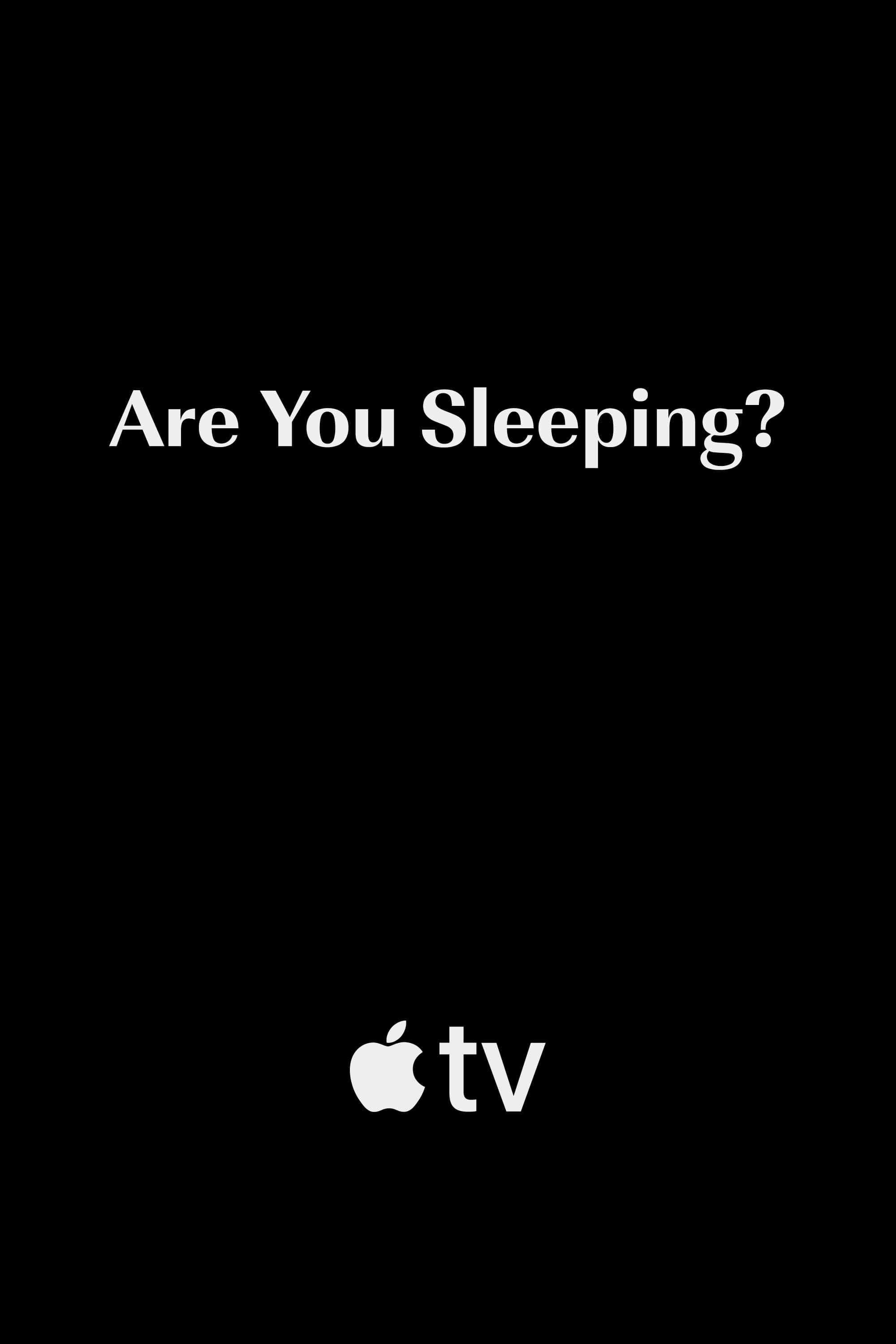 Are You Sleeping series tv complet