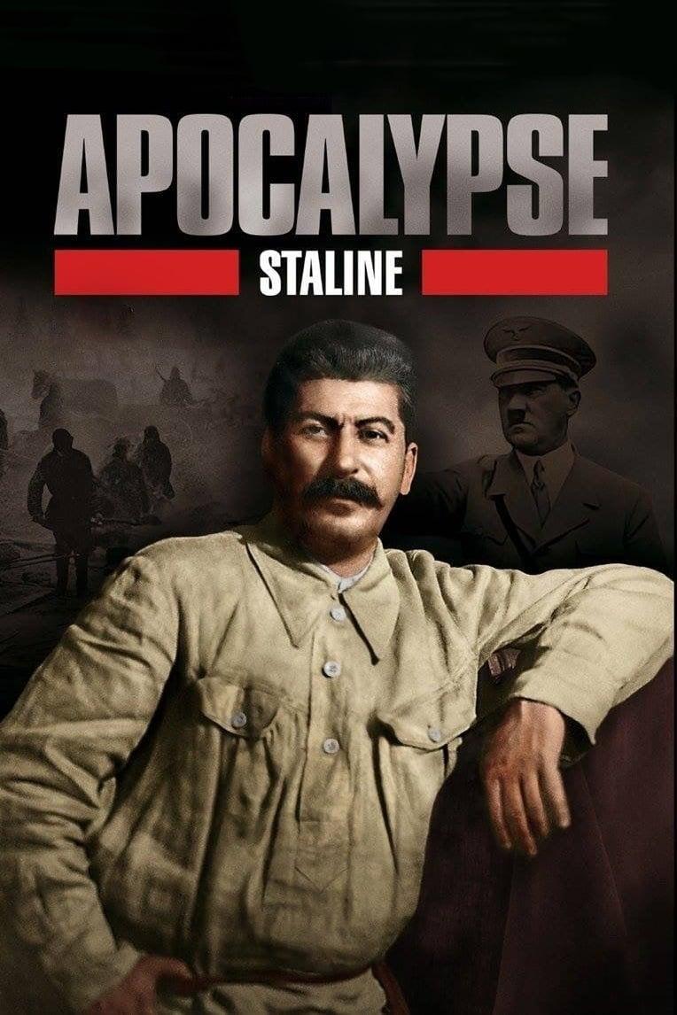 Apocalypse : Staline series tv complet