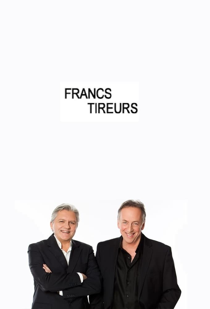 Les francs-tireurs series tv complet