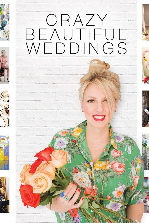 Crazy Beautiful Weddings series tv complet