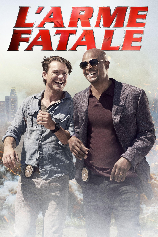 L'Arme fatale series tv complet