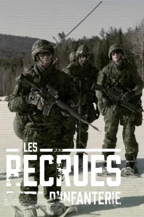Les Recrues d'infanterie series tv complet