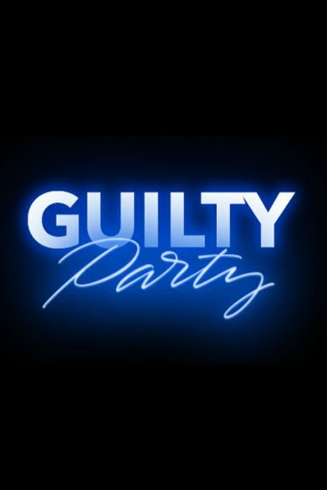Guilty Party series tv complet