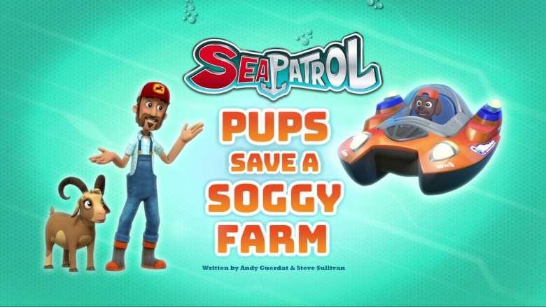 Sea Patrol: Pups Save a Soggy Farm