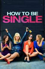 Plakat How to Be Single