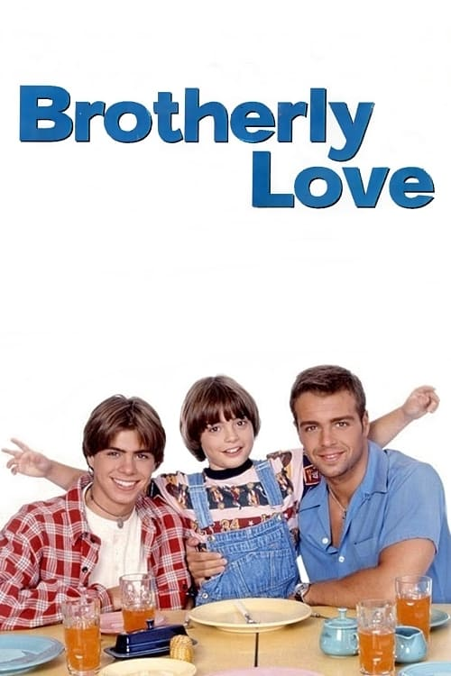 Brotherly Love series tv complet
