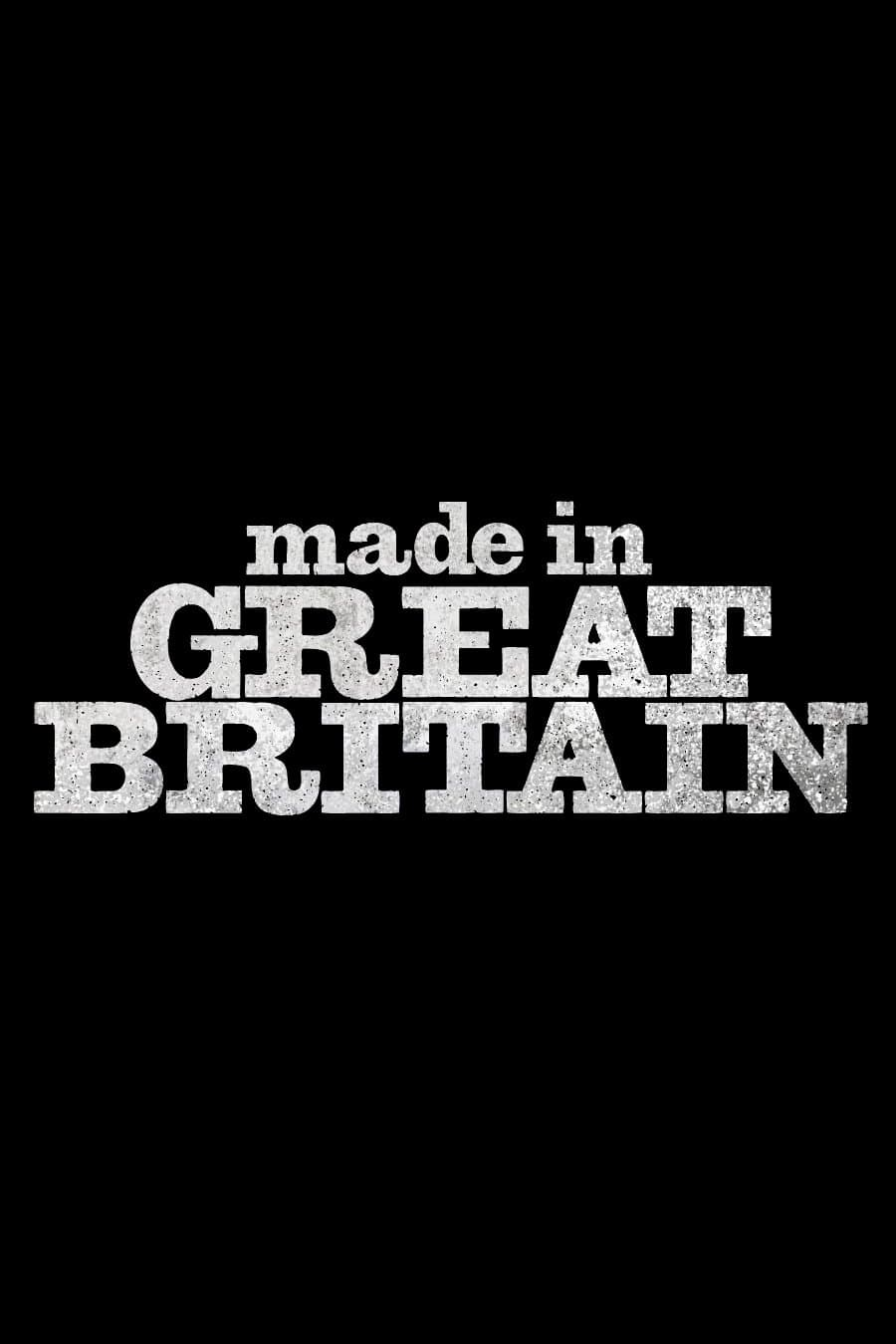 Made in Great Britain series tv complet