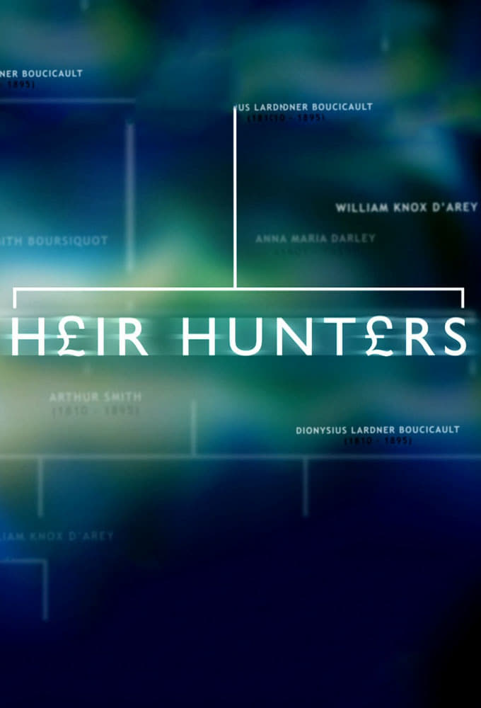 Heir Hunters series tv complet