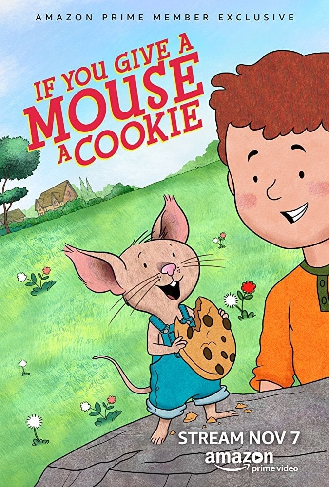 If You Give a Mouse a Cookie series tv complet