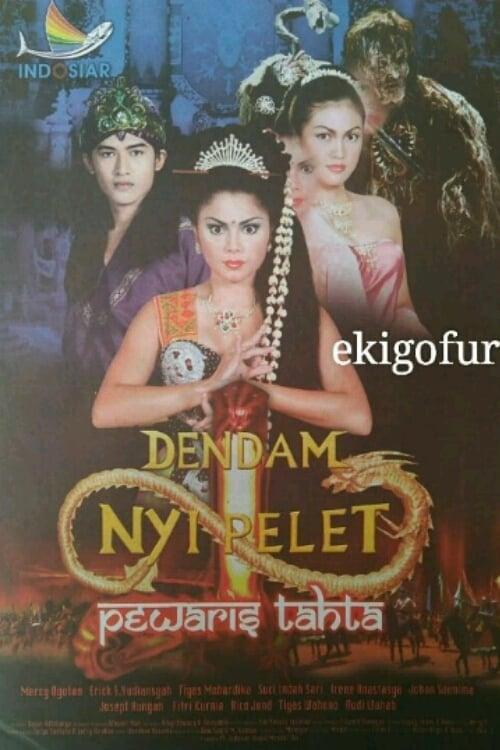 Dendam Nyi Pelet series tv complet