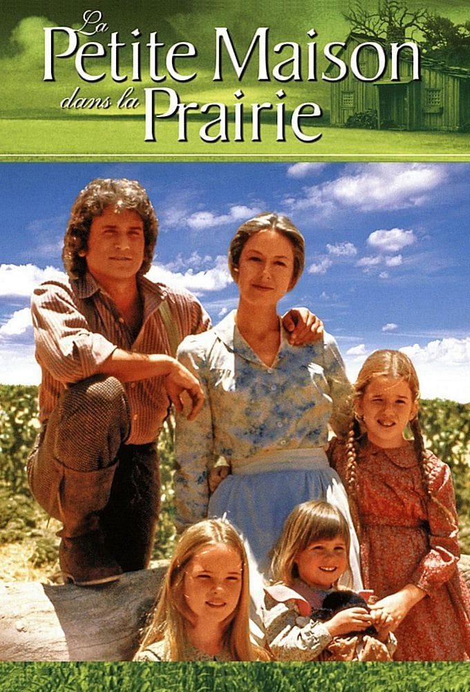 La Petite Maison dans la prairie series tv complet