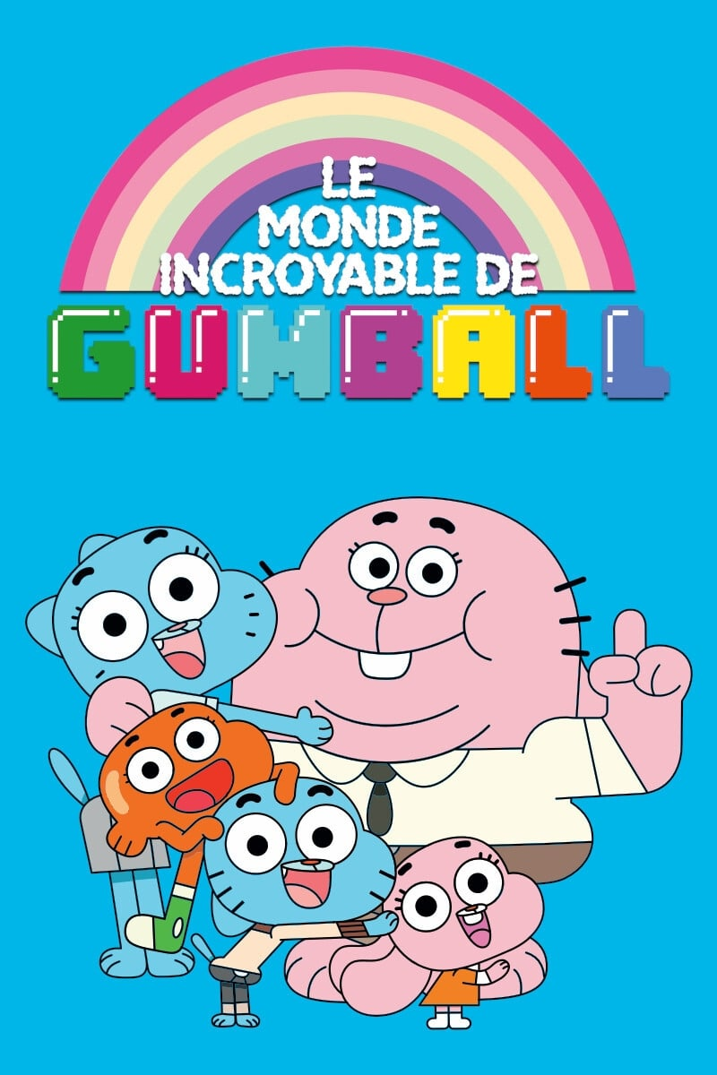 Le Monde incroyable de Gumball series tv complet