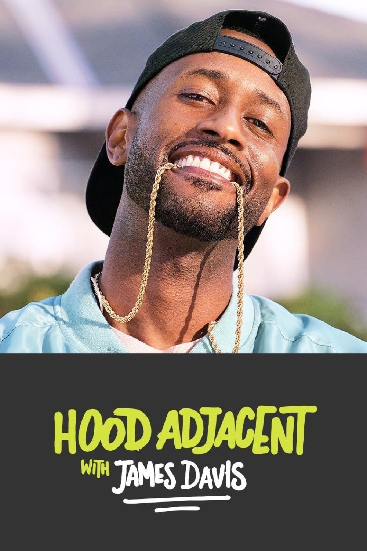 Hood Adjacent with James Davis series tv complet