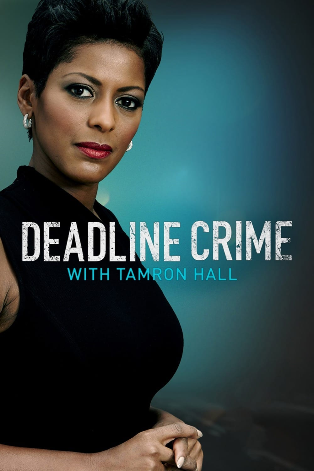 Deadline Crime With Tamron Hall series tv complet