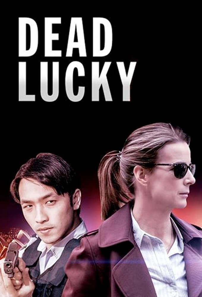 Dead Lucky series tv complet