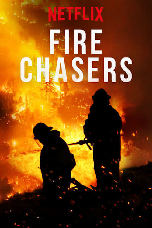 Fire Chasers series tv complet